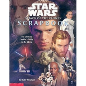 Episode II Star Wars Movie Scrapbook: Movie Scrapbook