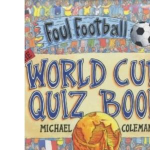 World Cup Quiz Book (Foul Football)
