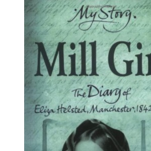 Mill Girl (My Story)