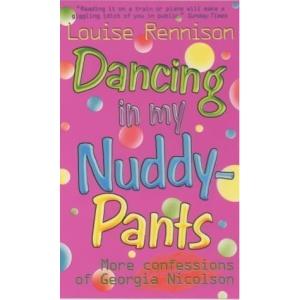 Dancing in My Nuddy-pants (Confessions of Georgia Nicolson)