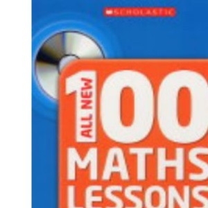 All New 100 Maths Lessons, Year 1
