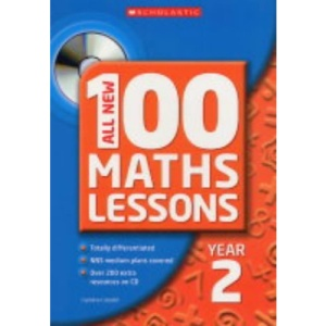 All New 100 Maths Lessons, Year 2