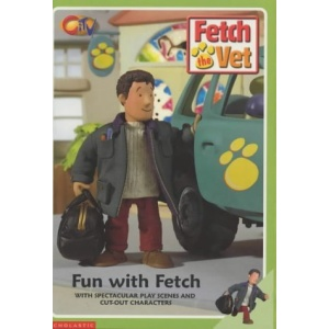 Fun with Fetch (Fetch the Vet)