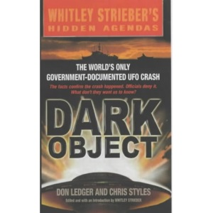 DARK OBJECT: The World's Only Government Documented UFO Crash (Scholastic Teaching Strategies)