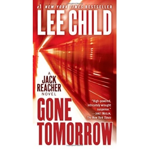 Gone Tomorrow (Jack Reacher Novels)