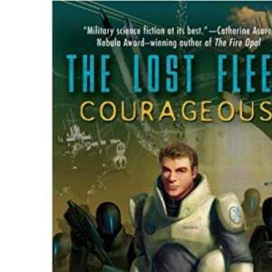 Courageous (The Lost Fleet, Book 3 of 6): 03
