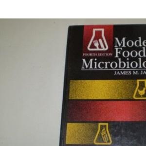 Modern Food Microbiology (Food Science Texts Series)