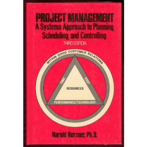 Project Management: A Systems Approach to Planning, Scheduling and Controlling