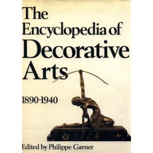 The Encyclopedia of Decorative Arts, 1890-1940