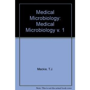 Medical Microbiology: Medical Microbiology v. 1