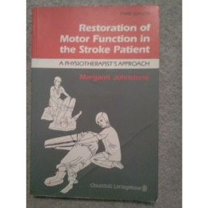 Restoration of Motor Function in the Stroke Patient: A Physiotherapist's Approach