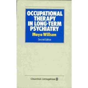 Occupational Therapy in Long-term Psychiatry