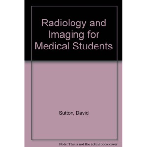 Radiology and Imaging for Medical Students