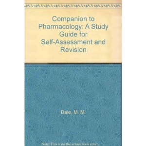 Companion to Pharmacology: A Study for Self-assessment and Revision
