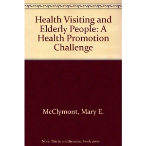 Health Visiting and Elderly People: A Health Promotion Challenge
