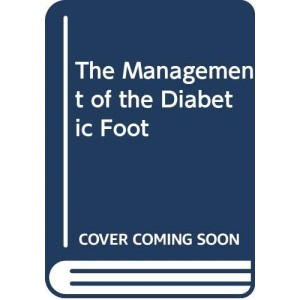 The Management of the Diabetic Foot