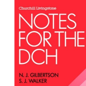 Notes for the DCH, 1e (DCH Study Guides)