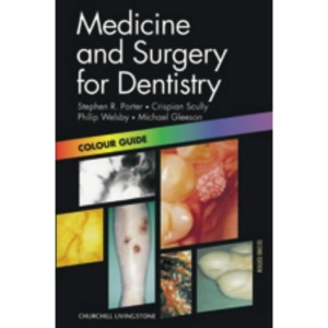 Medicine and Surgery for Dentistry: Colour Guide (Colour Guides)