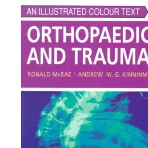 Orthopaedics and Trauma: An Illustrated Colour Text