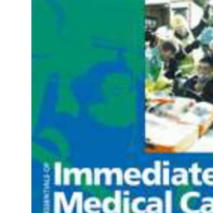 Essentials of Immediate Medical Care