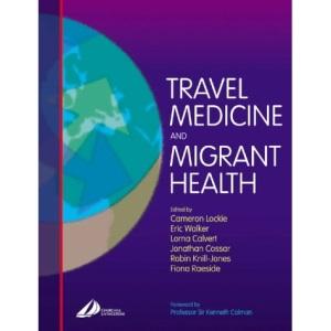 Travel Medicine and Migrant Health