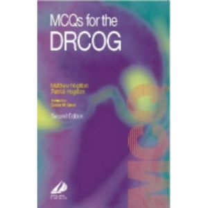 MCQ's for the DRCOG (DRCOG Study Guides)
