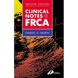 Clinical Notes for the FRCA (FRCA Study Guides)