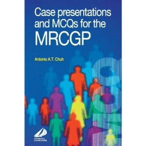 Case Presentations & MCQ's for the MRCGP, 1e