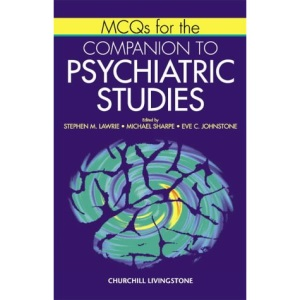 MCQ's for the Companion to Psychiatric Studies (MRCPsy Study Guides)