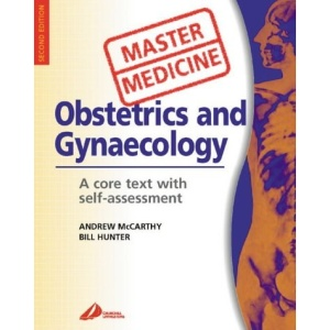 Obstetrics and Gynecology: A Core Text with Self Assessment (Master Medicine)