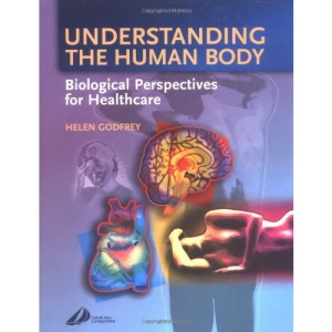 Understanding the Human Body: Biological Perspectives for Healthcare