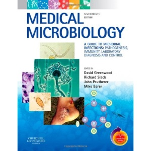 Medical Microbiology: A Guide to Microbial Infections: Pathogenesis, Immunity, Laboratory Diagnosis and Control. With STUDENT CONSULT Online Access
