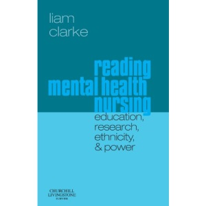 Reading Mental Health Nursing: Education, Research, Ethnicity and Power