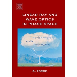 Linear Ray and Wave Optics in Phase Space: Bridging Ray and Wave Optics via the Wigner Phase-Space Picture