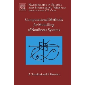 Computational Methods for Modeling of Nonlinear Systems (Mathematics in Science and Engineering)