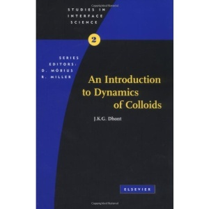 An Introduction to Dynamics of Colloids (Studies in Interface Science)
