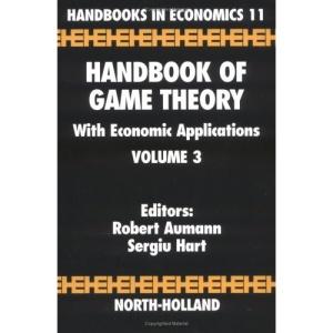 Handbook of Game Theory with Economic Applications: Set 3 (Handbooks in Economics)
