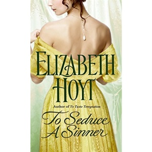 To Seduce A Sinner: Number 2 in series (Legend of the Four Soldiers)