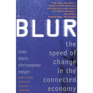 Blur: Speed of Change: The Speed of Change in the Connected Economy