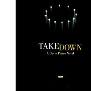 Takedown (Gavin Pierce)
