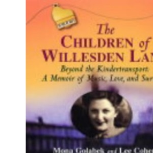 The Children of Willesden Lane: A Memoir of Music, Love and Survival