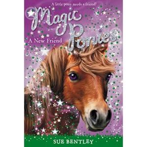 A New Friend: 01 (Magic Ponies)