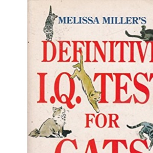 Melissa Miller's Definitive IQ Test for Cats and IQ Tests for Cat Owners (Signet)