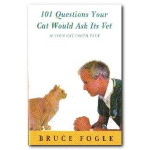 101 Questions Your Cat Would Ask Its Vet (If Your Cat Could Talk)