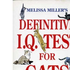 Melissa Miller's Definitive I.Q. Test For Cats And I.Q. Test For Cat Owners (Signet)