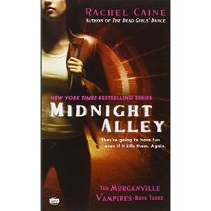 Midnight Alley: 03 (Morganville Vampires)