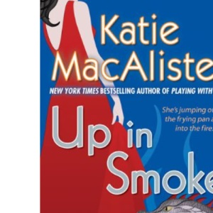 Up in Smoke: A Novel of the Silver Dragons (Silver Dragons Novels (Signet Books))