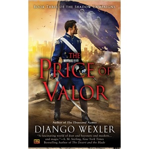 The Price of Valor: 3 (Shadow Campaigns)