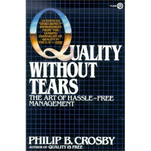 Crosby Philip B. : Quality without Tears (Plume)