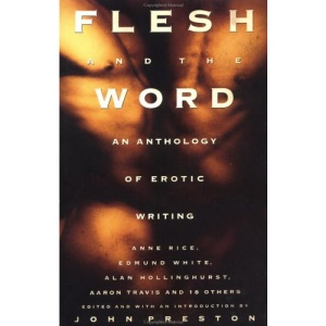 Flesh and the Word: An Anthology of Gay Erotic Writing